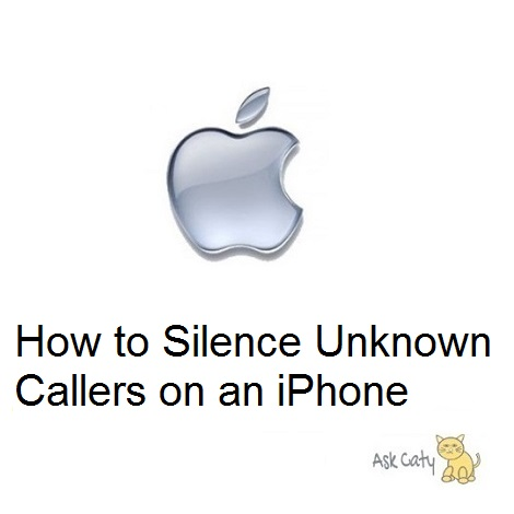 How to Silence Unknown Callers on an iPhone