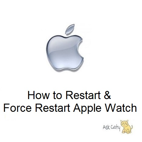 How to Restart & Force Restart Apple Watch