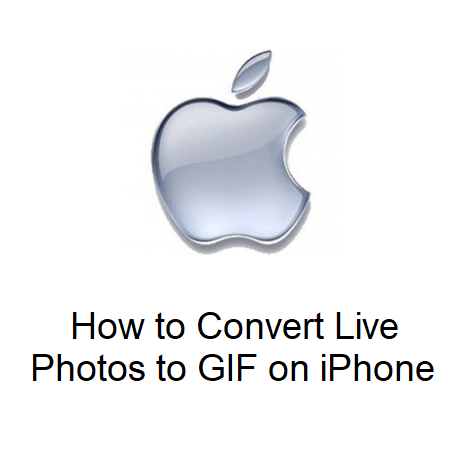 How to Convert Live Photos to GIF on iPhone