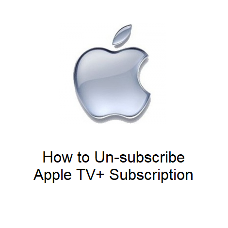 How to Un-subscribe Apple TV+ Subscription