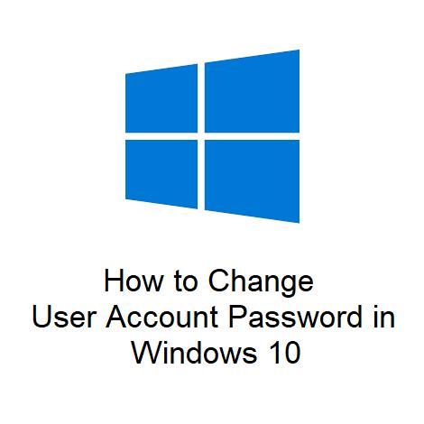 How to Change User Account Password in Windows 10