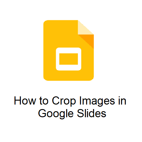 How to Crop Images in Google Slides