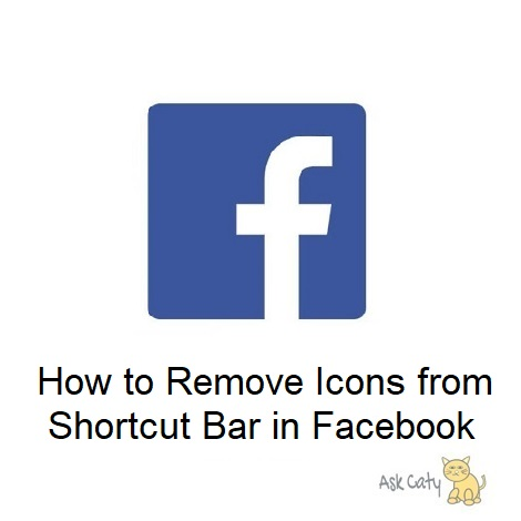 How to Remove Icons from Shortcut Bar in Facebook
