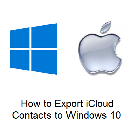 How to Export iCloud Contacts to Windows 10