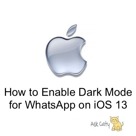 How to Enable Dark Mode for WhatsApp on iOS 13