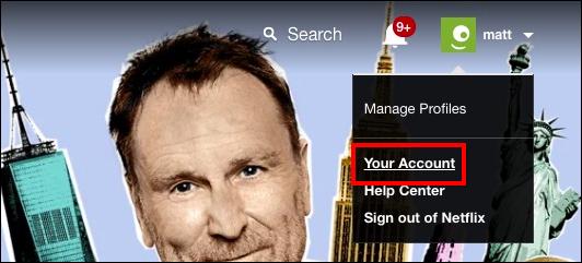 Your Netflix account