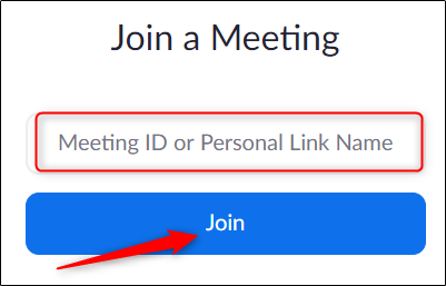 type the meeting id or personal link name to join the meeting in zoom