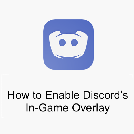 How to Enable Discord's In-Game Overlay