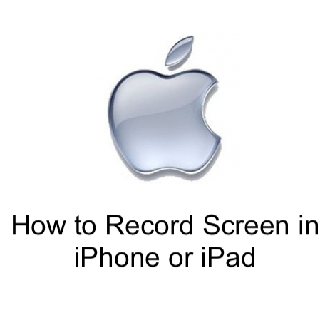 How to Record Screen in iPhone or iPad