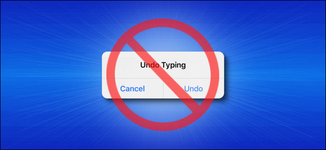 """How to Disable """"Shake to Undo"""" Feature on an iPhone or iPad"""