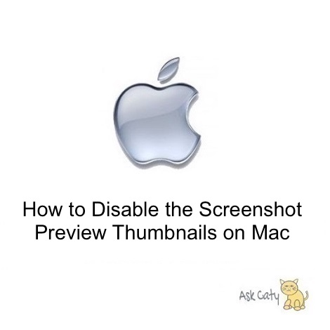 How to Disable the Screenshot Preview Thumbnails on Mac