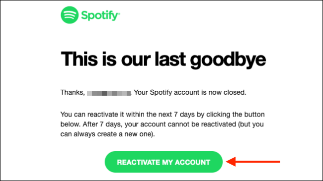reactivate your spotify account within 7 days to save it from deletion