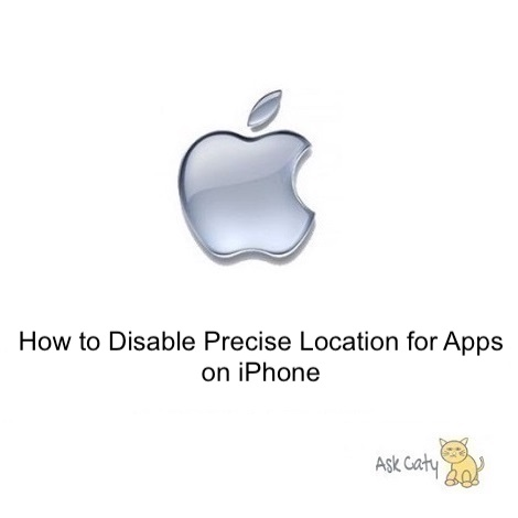 How to Disable Precise Location for Apps on iPhone