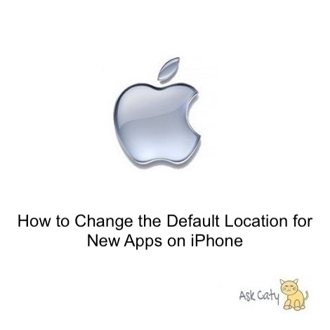 How to Change the Default Location for New Apps on iPhone