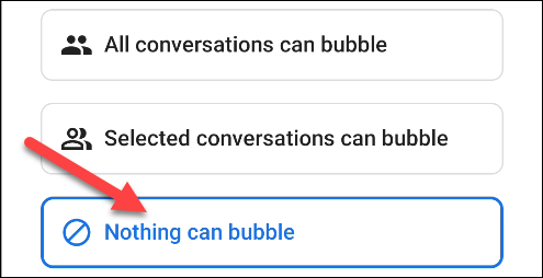 select nothing can bubble to disable notification bubble on android