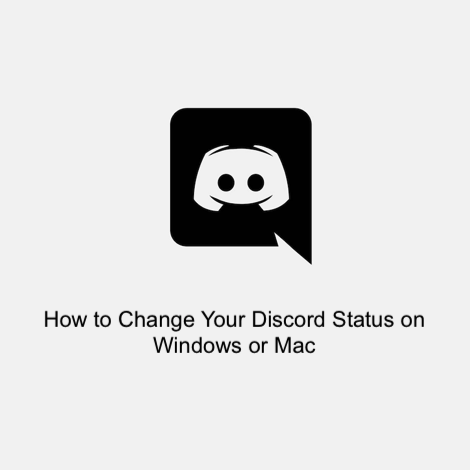 How to Change Your Discord Status on Windows or Mac
