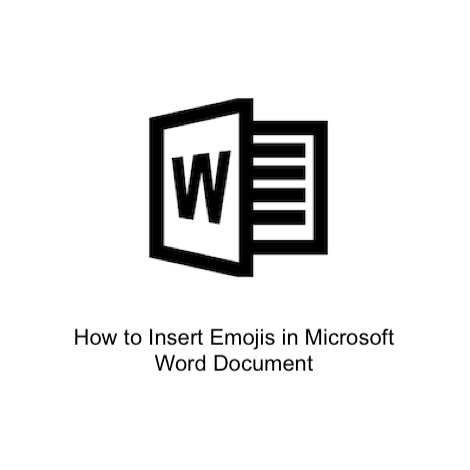 How to Insert Emojis in Microsoft Word Document