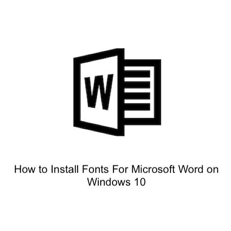 How to Install Fonts For Microsoft Word on Windows 10