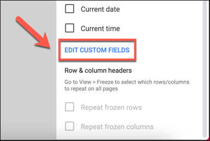 edit custom fields for header and footer in google spreadsheet